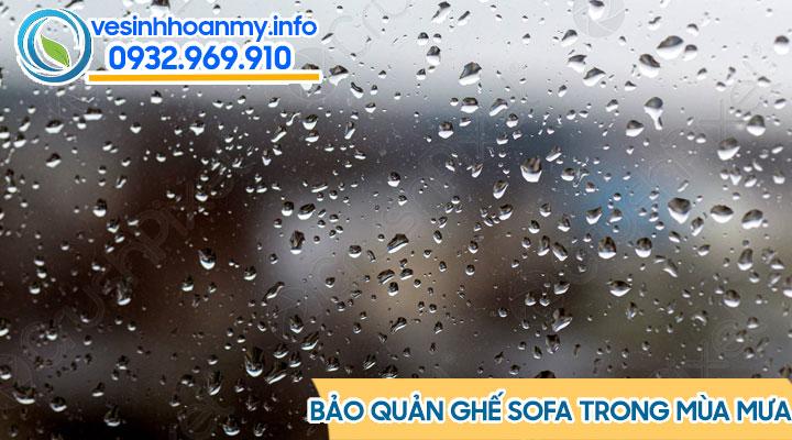 Bảo quản ghế sofa trong mùa mưa