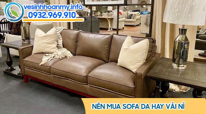 Nên mua sofa da hay vải nỉ