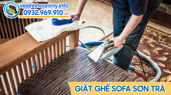 Dịch vụ giặt ghế sofa quận Sơn Trà - Đà Nẵng