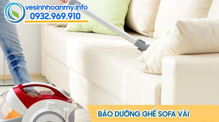 Chăm sóc bảo dưỡng ghế sofa vải