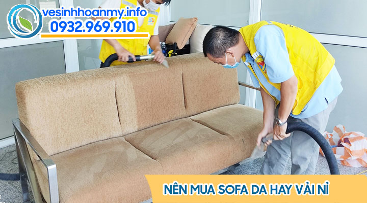 Nên mua sofa da hay vải nỉ, hướng dẫn lựa chọn cách mua sofa