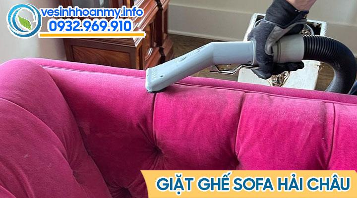 Dịch vụ giặt ghế sofa Hải Châu - Đà Nẵng