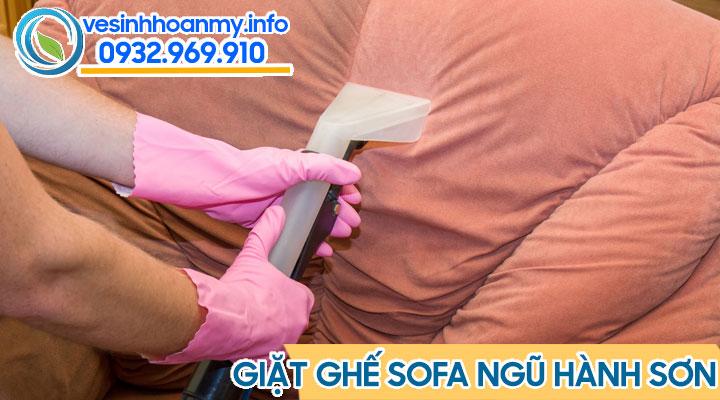 Dịch vụ giặt ghế sofa tại Ngũ Hành Sơn - Đà Nẵng