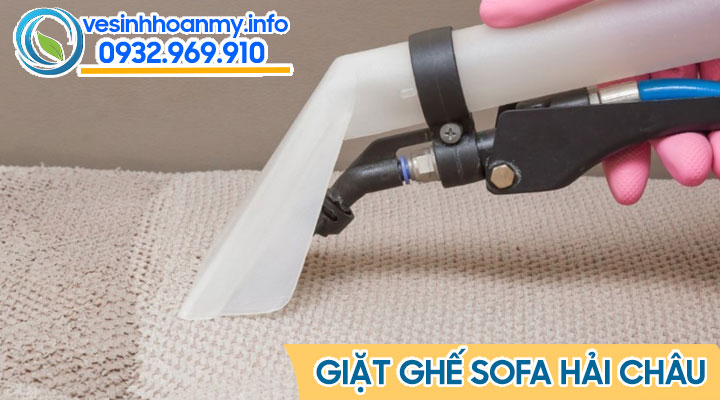 Dịch vụ giặt ghế sofa quận Hải Châu - Đà Nẵng